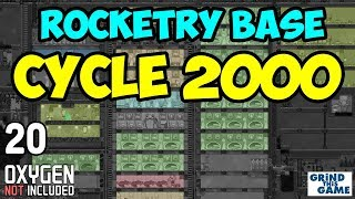 CYCLE 2000 (More tweaks) - ROCKETRY UPGRADE BASE #20 - Oxygen Not Included