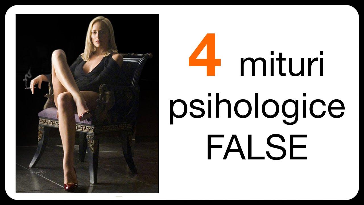 4 mituri psihologice FALSE