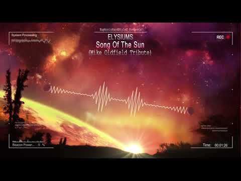 Elysiums - Song Of The Sun (Mike Oldfield Tribute) [Free Release]