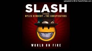 "Slash - ""World On Fire "" (SMKC) [HD] (Lyrics)"