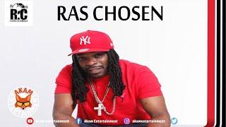 Ras Choosen - True Friends - June 2020
