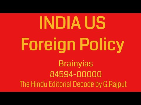 India U.S Foreign Policy - The Hindu Editorial Decode 23-10-2017