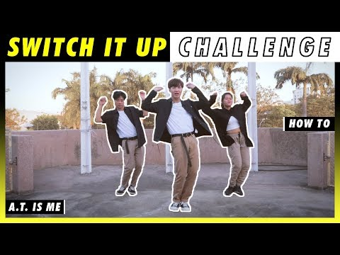 HOW TO SWITCH IT UP DANCE CHALLENGE ! | สอนเต้น SWITCH IT UP CHALLENGE (ENG SUB.) | A.T. IS ME