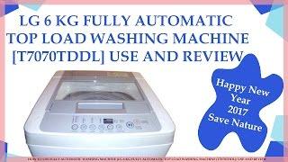 HOW TO USE FULLY AUTOMATIC WASHING MACHINE LG 6 KG FULLY AUTOMATIC TOP LOAD WASHING MACHINE T7070TDD