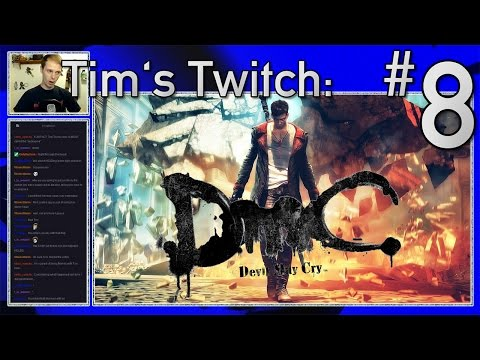 Tim's Twitch - DmC Devil May Cry: 8. Devil Inside