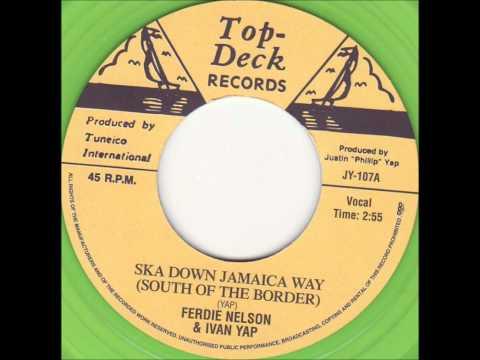 Ferdie Nelson & Ivan Yap-Ska Down Jamaica Way