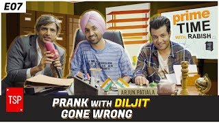 Prank with Diljit Dosanjh Gone Wrong | Prime Time With Rabish