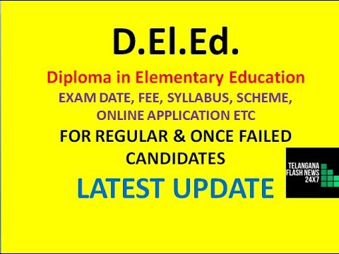 D El Ed DIPLOMA IN ELEMENTARY EDUCATION | 2018-20 BATCH EXAM DATE,  SYLLABUS, FEE ETC|