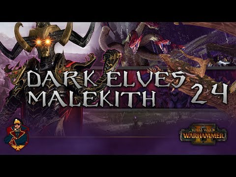 [24] THE FINAL BATTLE! ONE TRUE KING! - Total War: Warhammer 2 (Dark Elves) Campaign Walkthrough