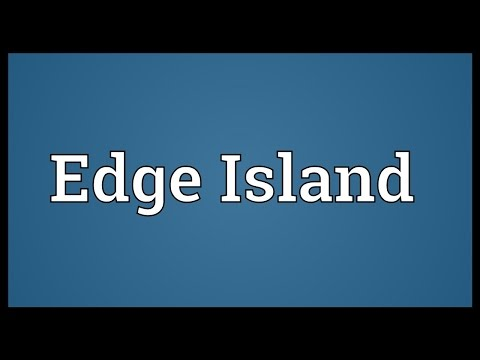 Edge Island Meaning