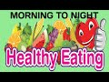 Healthy Diet Plan Morning to Night-सबके लिए [Without Exercise Lose/Gain Weight or Glowing Skin]