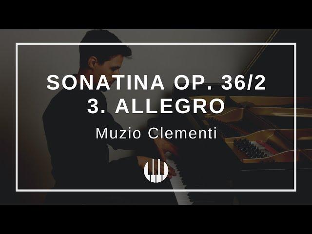 Sonatina Op. 36/2 in G-major  - 3. Allegro von Muzio Clementi