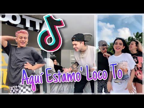 AQUÍ ESTAMO' LOCO TO TO TO TREND/BAILE -TIKTOK MEXICO 🇲🇽