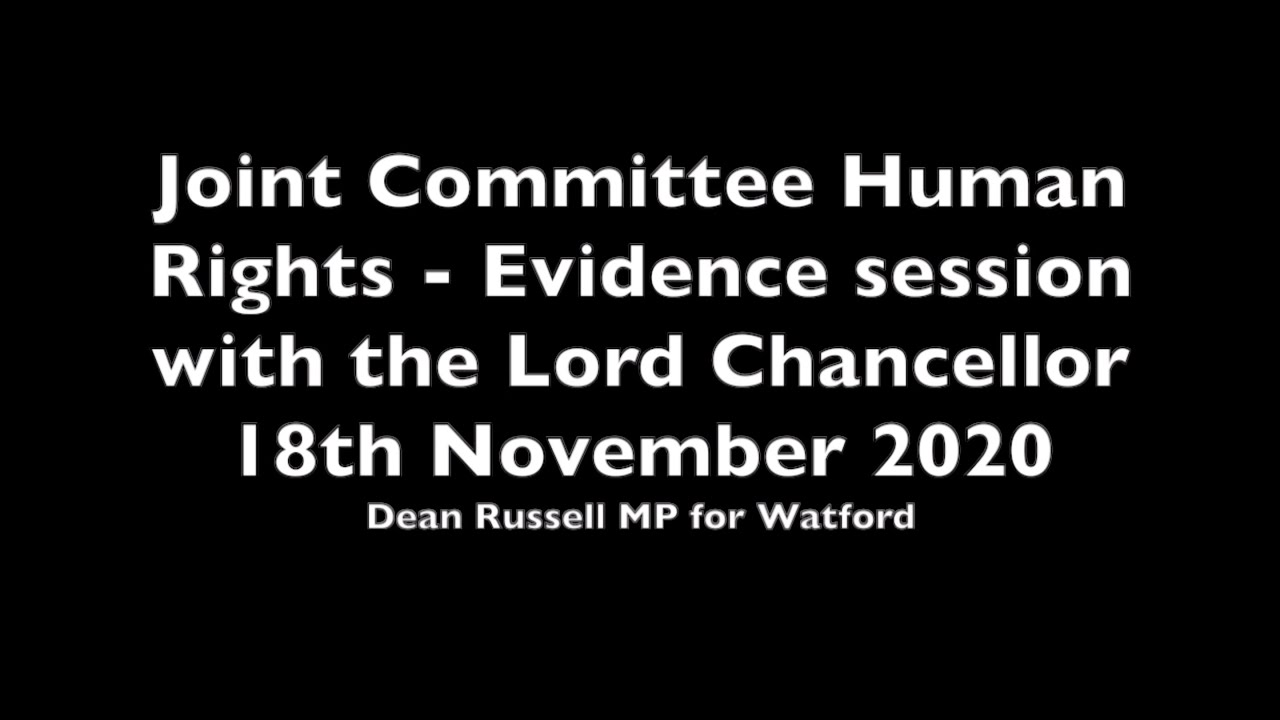 Human Rights Joint Committee: Dean Russell questions Lord Chancellor about the Human Rights review