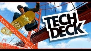Tech Deck Skateboarding Android Game Gameplay [Game For Kids]