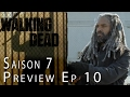 THE WALKING DEAD Saison 7 : Preview de l'épisode 10 et théories