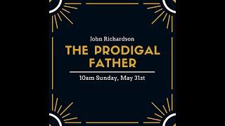 The Prodigal Father-John Richardson