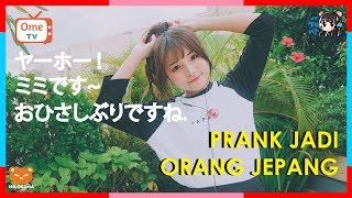 Video PRANK JADI ORANG JEPANG DI OME TV download MP3, 3GP, MP4, WEBM, AVI, FLV Oktober 2018