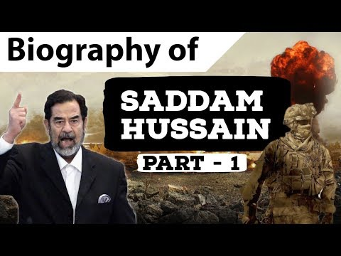 Biography of Saddam Hussein Part 1 - Fearsome ruler of Iraq - Invasion of Kuwait & Iran-Iraq War