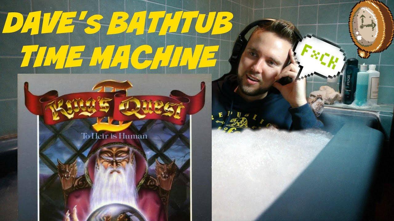 bathtub time machine