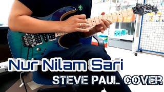 Search & Awie - Nur Nilam Sari [Full Cover] By Steve Paul