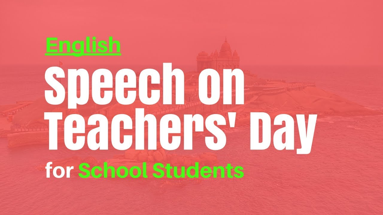 Teachers Day 2019 Anchoring Script, Welcome Speech, Quotes