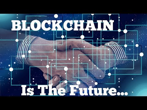 Blockchain is the Future - All Data on Blockchains