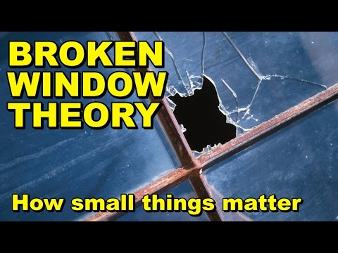 Broken Glass Theory - How Small Actions Matter
