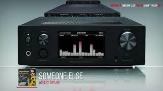 Ashley Taylor- Someone Else-  Sneak Peek
