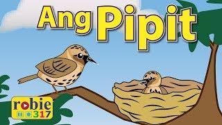 Ang Pipit Animated | Filipino / Tagalog Folk Song | Awiting Pambata