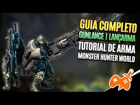 Monster Hunter World  | Gunlance - Lançarma Tutorial / Guia de Arma [Dicas mhw] thumbnail