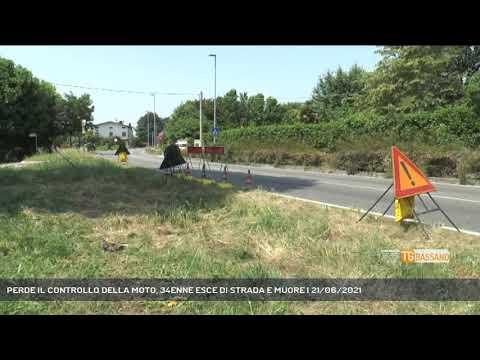 PERDE IL CONTROLLO DELLA MOTO, 34ENNE ESCE DI STRADA E MUORE   21/06/2021