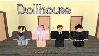 Roblox Music Video Dollhouse