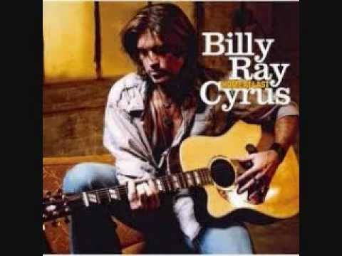 You Can't Lose Me- Billy Ray Cyrus