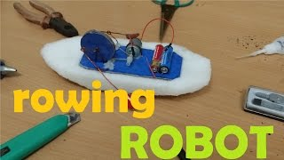 Making Toy: Rowing Robot - Rowing Boat