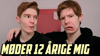 MØDER 12 ÅRIGE MIG (100k special)