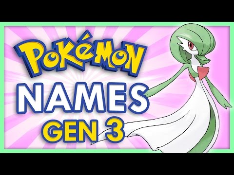 Generation 3 Pokemon Name Origins