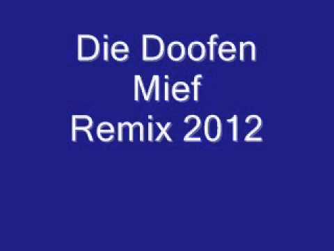 Die Doofen Mief Remix 2012