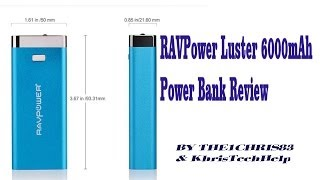 RAVPower Luster 6000mAh Power Bank Review