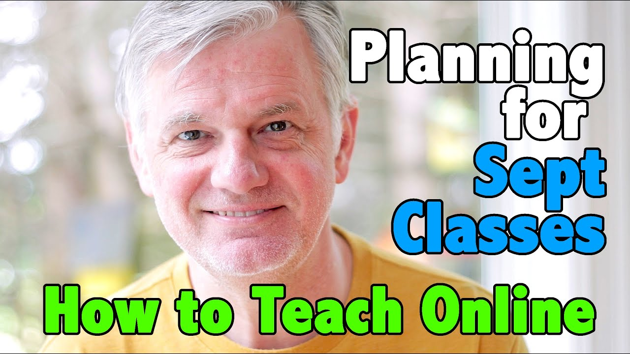 How to Teach Online - Episode 3 - Planning for September