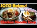 Resep Masakan Soto Ayam Betawi How to Make Chicken Noodle Soup Chicken Soup Recipe Indonesian