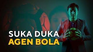 Suka Duka Agen Bola | Special Content