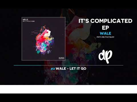 Wale - It's Complicated (FULL EP)