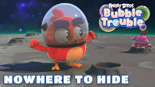 Angry Birds Bubble Trouble Ep.10 | Nowhere to hide