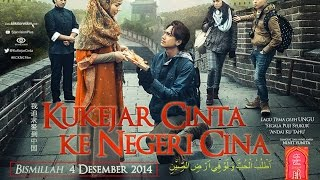 Video KUKEJAR CINTA KE NEGERI CINA Official Trailer download MP3, 3GP, MP4, WEBM, AVI, FLV Oktober 2018