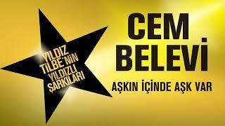 Cem Belevi   Askn Icinde Ask Var 2018