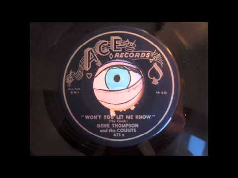 Gene Thompson and the Counts - Won't you let me know