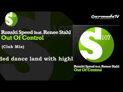 Ronski Speed feat. Renee Stahl - Out Of Control (Club Mix)