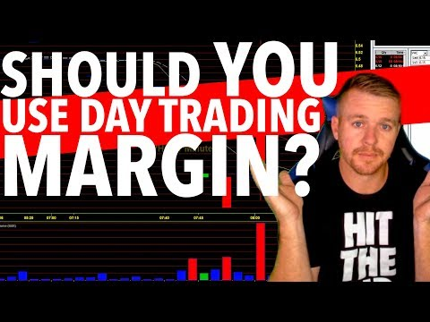 Day Trading Margin! SHOULD YOU USE IT?