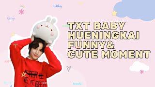 TXT BABY HUENINGKAI FUNNY AND CUTE MOMENTS